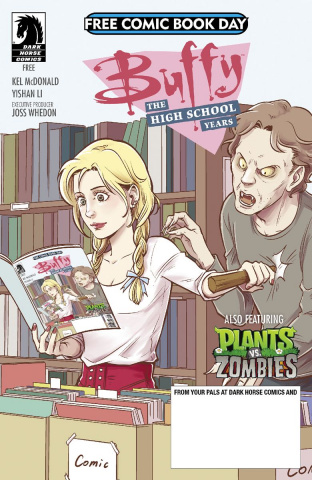 Buffy: The High School Years / Plants vs. Zombies