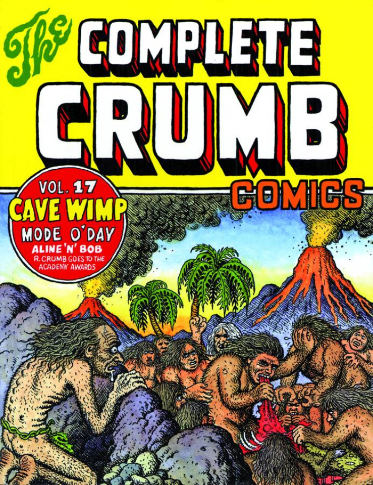 The Complete Crumb Comics Vol. 17: Cave Wimp