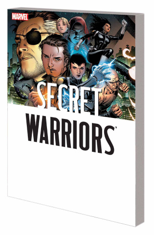 Secret Warriors Complete Collection Vol. 1