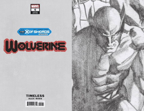 Wolverine #6 (Alex Ross Wolverine Timeless Virgin Sketch Cover)