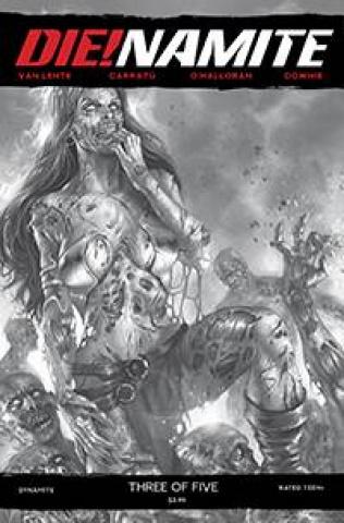 DIE!namite #3 (10 Copy Parrillo B&W Cover)