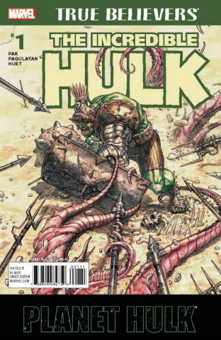 Planet Hulk #1 (True Believers)