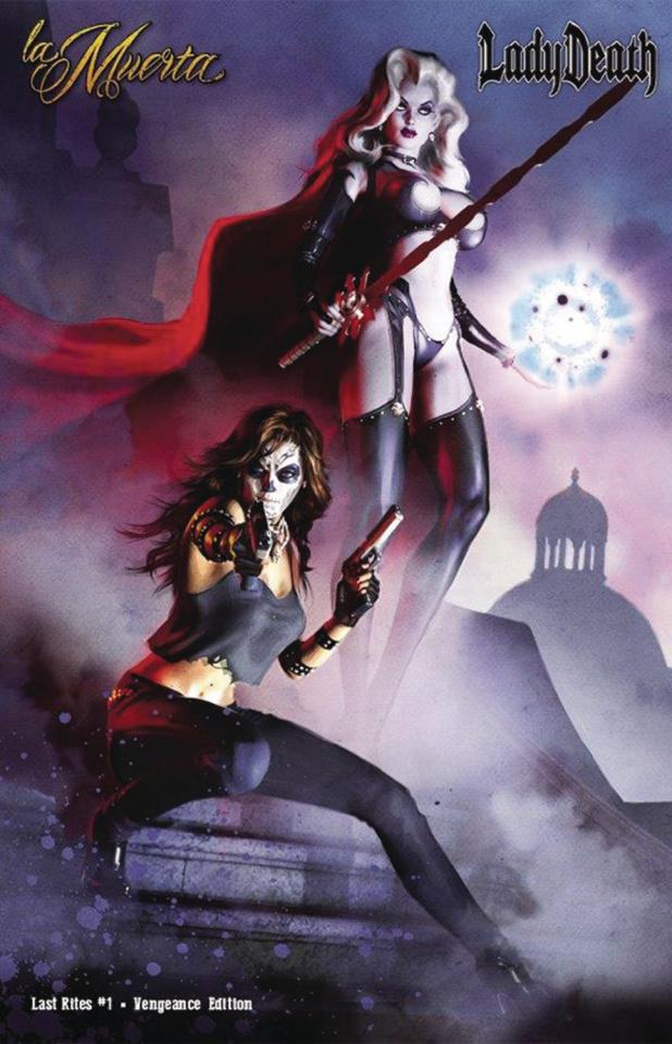 La Muerta: Last Rites #1 (Vengeance Edition)