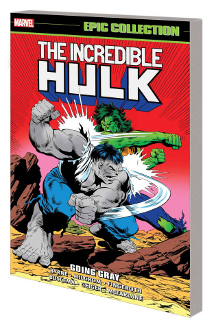 The Incredible Hulk: Going Gray (Epic Collection)
