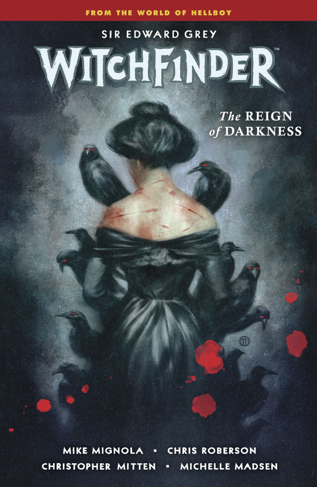 Witchfinder Vol. 6: The Rein of Darkness