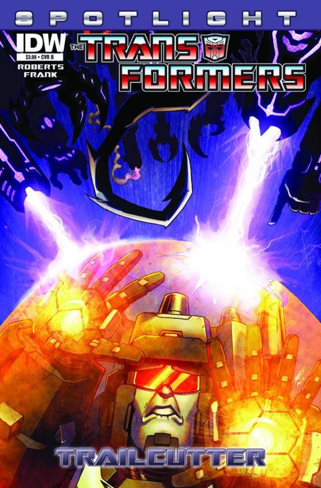 The Transformers Spotlight: Trailcutter #1 (10 Copy Cover)