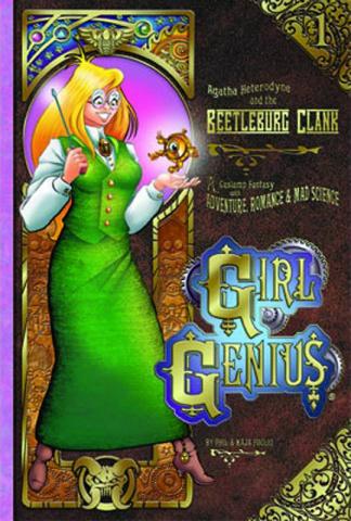 Girl Genius Vol. 1: Agatha Hetrodyne and the Beetleburg Clank