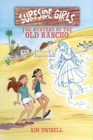 Surfside Girls Vol. 2: The Mystery at the Old Rancho