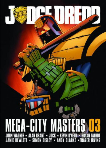 Judge Dredd Megacity Masters Vol. 3