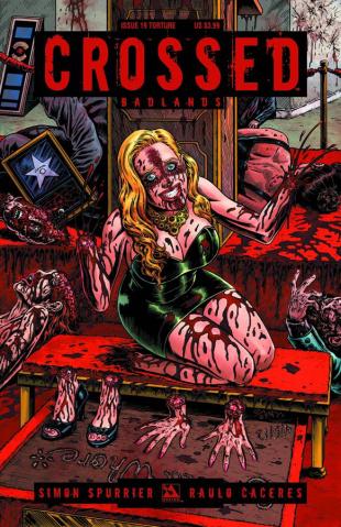 Crossed: Badlands #19 (Torture Cover)