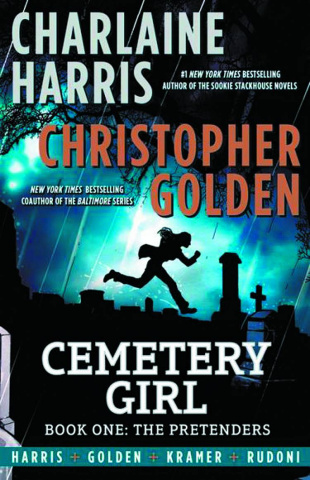Cemetery Girl Book 1: The Pretenders
