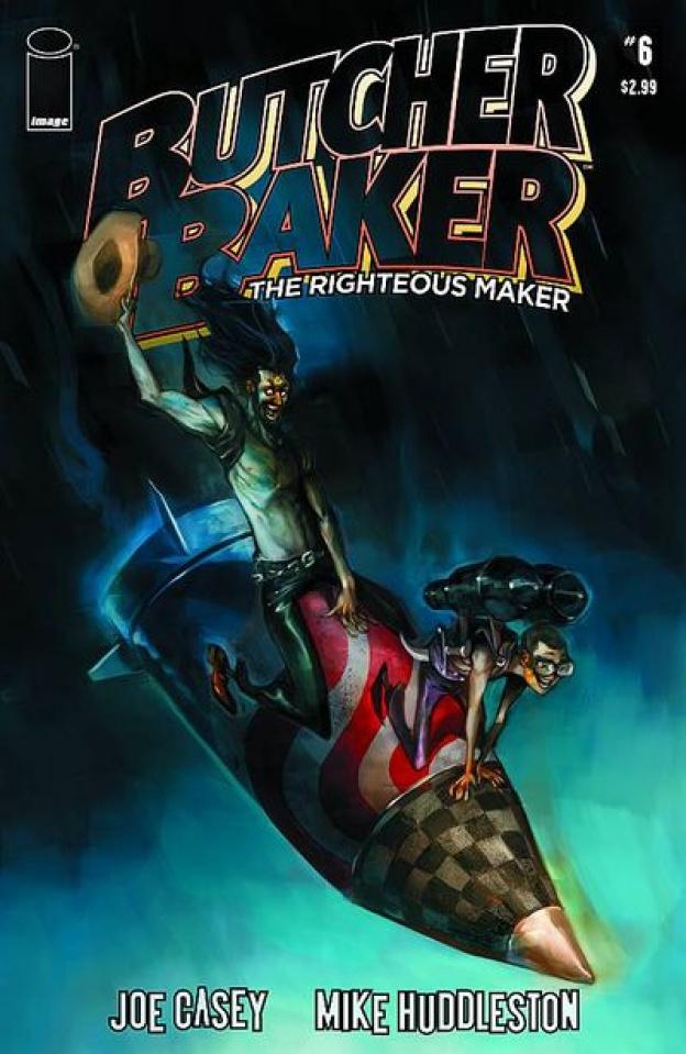 Butcher Baker: The Righteous Maker #6