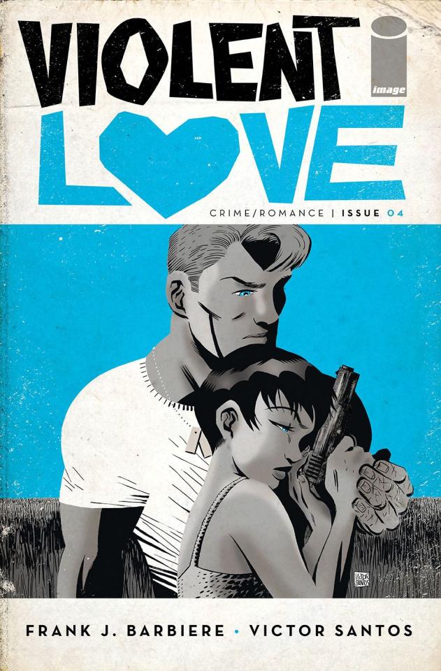 Violent Love #4 (Santos Cover)