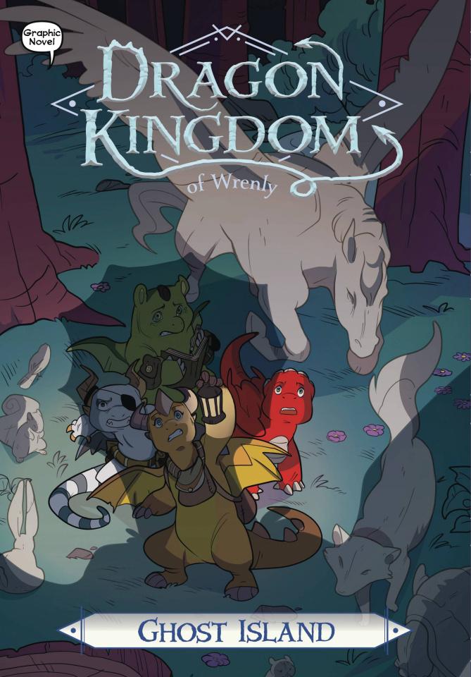 Dragon Kingdom of Wrenly Vol. 4: Ghost Island