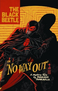 The Black Beetle Vol. 1: No Way Out