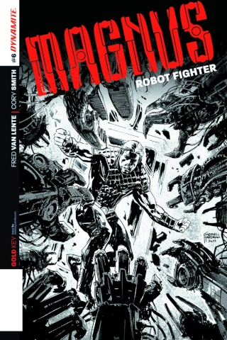 Magnus, Robot Fighter #6 (10 Copy Hardman B&W Cover)