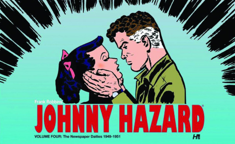 Johnny Hazard Vol. 4: The Newspaper Dailies, 1949-1951
