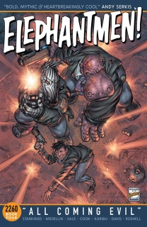 Elephantmen 2260 Book 4: All Coming Evil