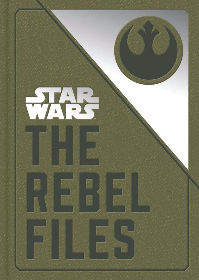 Star Wars: The Rebel Files