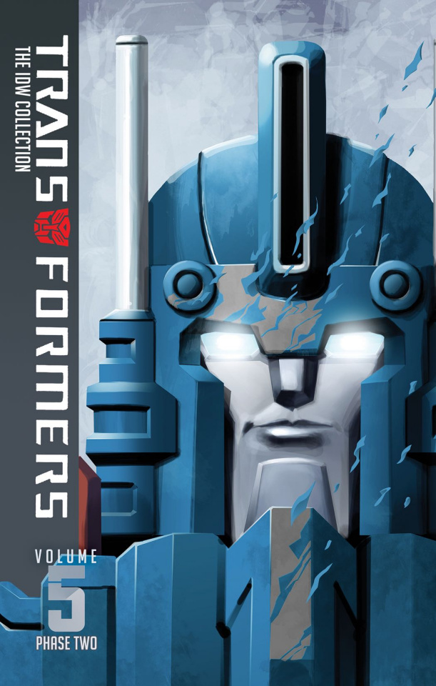 The Transformers: The IDW Collection Vol. 5: Phase 2
