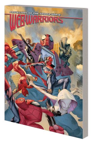 Web Warriors of the Spider-Verse Vol. 2 Spiders vs.