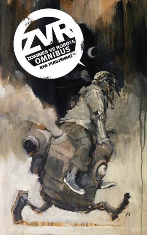 Zombies vs. Robots: Warbook Omnibus