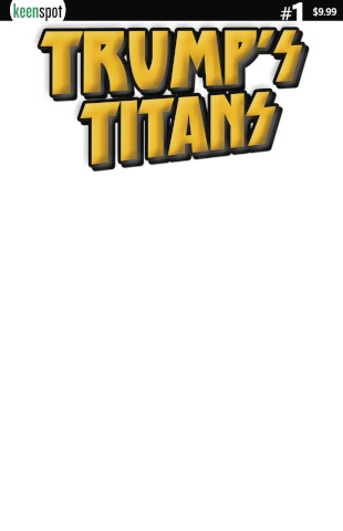 Trump's Titans #1 (Luxurious Gold Blank Cover)