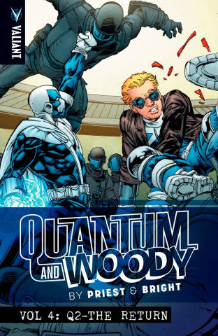 Quantum & Woody by Priest & Bright Vol. 4: Q2 - The Return