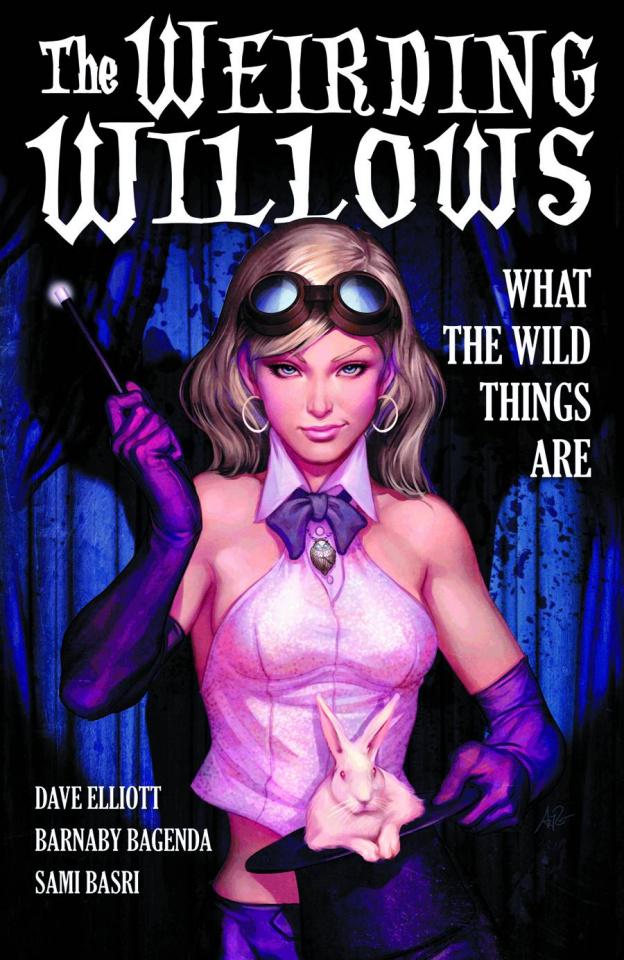 The Weirding Willows Vol. 1