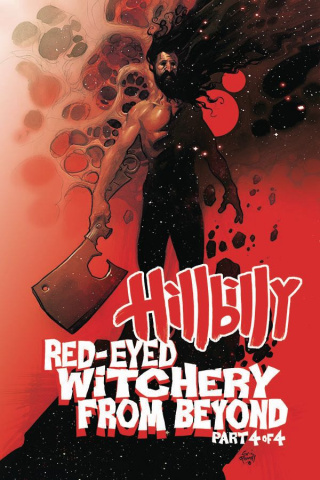 Hillbilly: Red-Eyed Witchery From Beyond #4