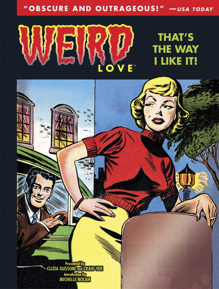 Weird Love: That's the Way I Like It Vol. 2