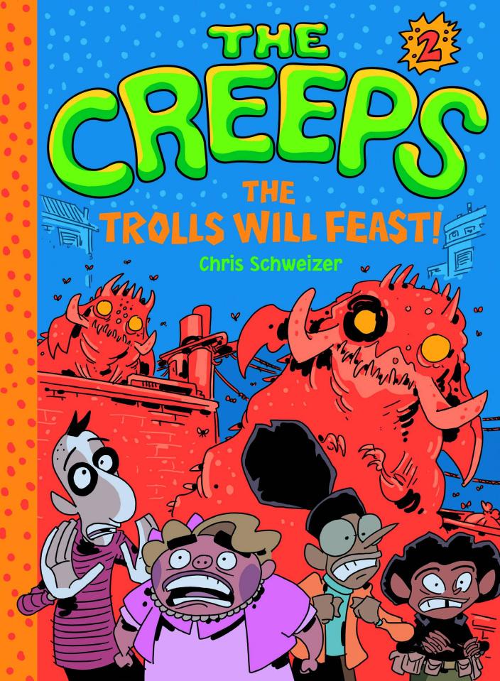 The Creeps Vol. 2: Trolls Will Feast