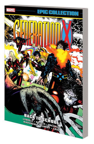 Generation X: Back To School (Epic Collection)