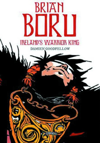 Brian Boru: Ireland's Warrior King