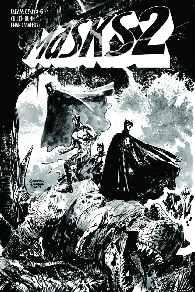 Masks 2 #6 (15 Copy Guice B&W Cover)