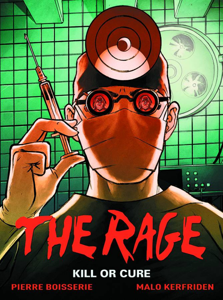 The Rage Vol. 2: Kill or Cure