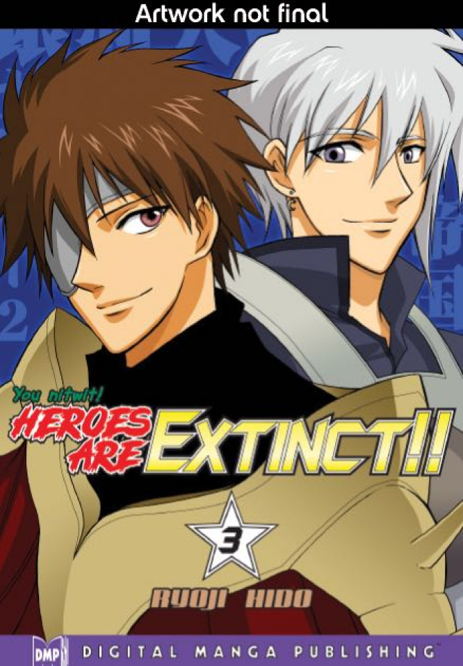 Heroes Are Extinct!! Vol. 3