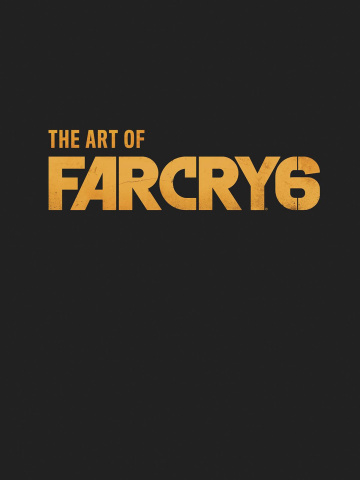 The Art of Far Cry 6