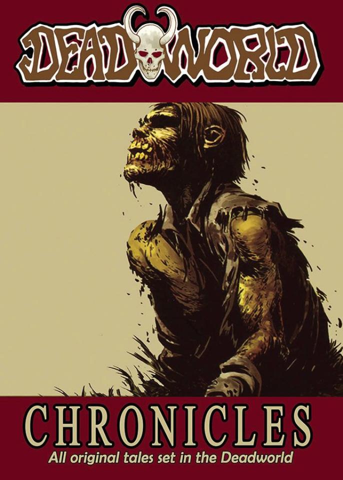 Deadworld Chronicles Vol. 1