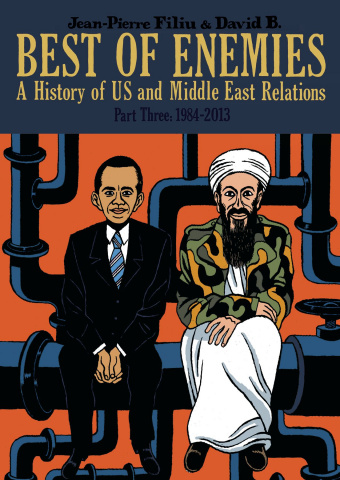Best of Enemies: A History of US and Middle East Relations Vol. 3