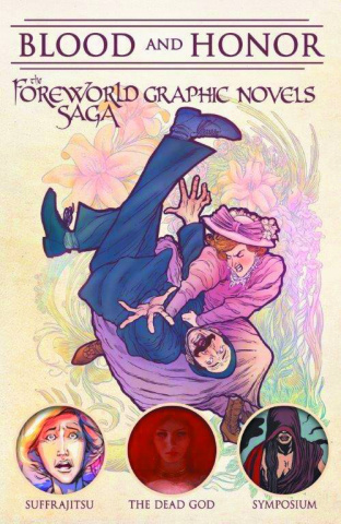 Blood and Honor: The Foreworld Saga Vol. 1