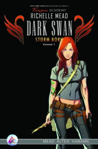 Richelle Mead's Dark Swan: Storm Born Vol. 1