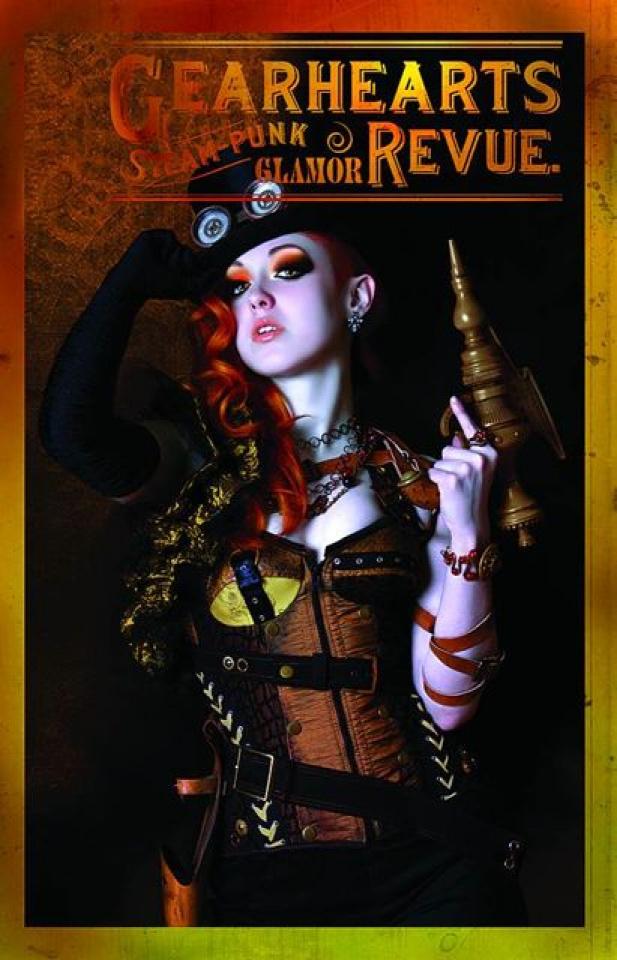 Gearhearts: Steampunk Glamor Revue #2