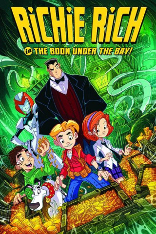 Richie Rich Vol. 1: The Boon Under the Bay