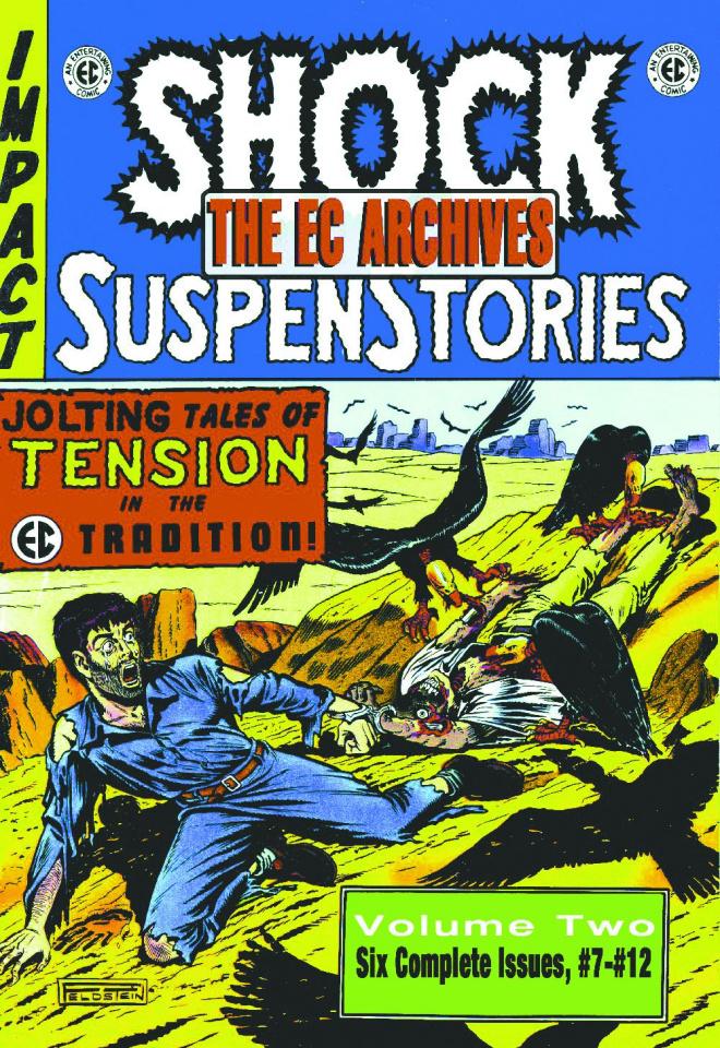 The EC Archives: Shock SuspenStories Vol. 2