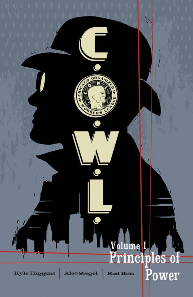 C.O.W.L. Vol. 1: Principles of Power