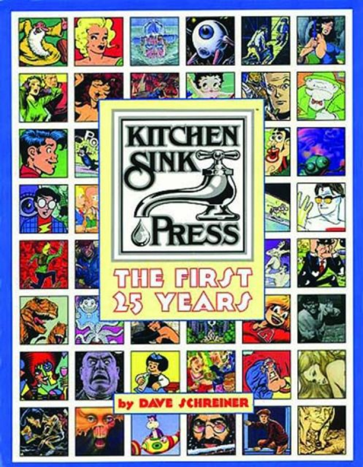 Kitchen Sink Press: The First 25 Years