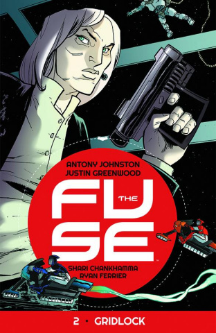 The Fuse Vol. 2: Gridlock