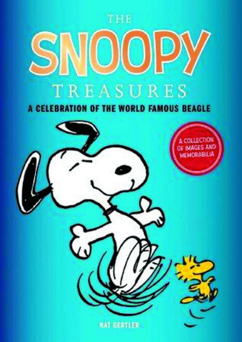 The Snoopy Treasures: A Celebration of the World Famous Beagle