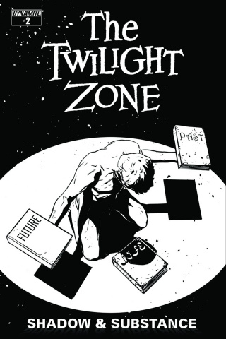 The Twilight Zone: Shadow & Substance #2 (15 Copy Vilanova B&W Cover)